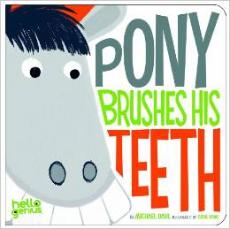 Top 10 Dental Books For Kids: Pony Brushes His Teeth