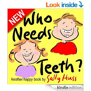 Top 10 Dental Books For Kids: Who Needs Teeth?