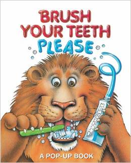 Top 10 Dental Books For Kids: Brush Your Teeth, Please