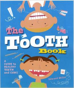 Top 10 Dental Books For Kids: The Tooth Book