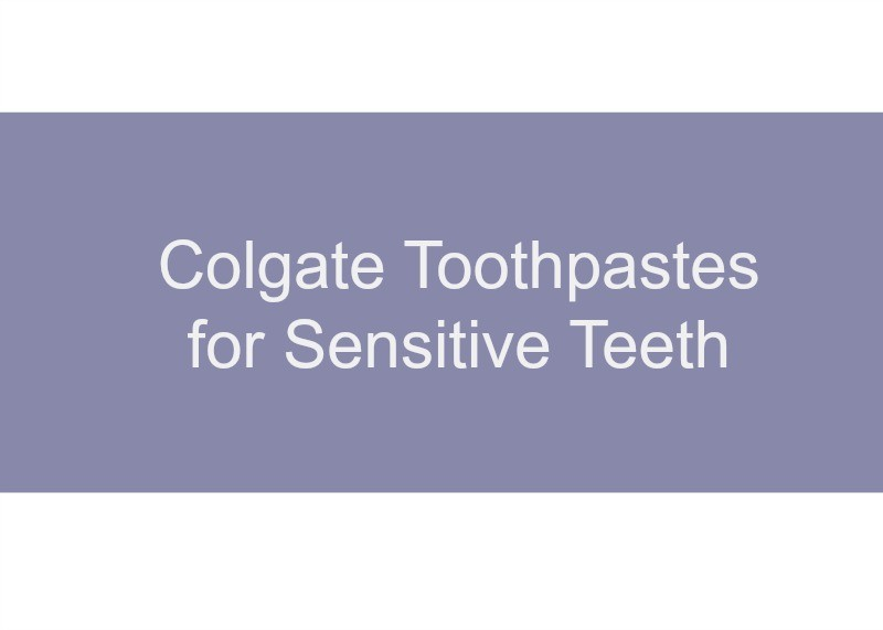 Introduction to Sensitive Teeth Toothpastes