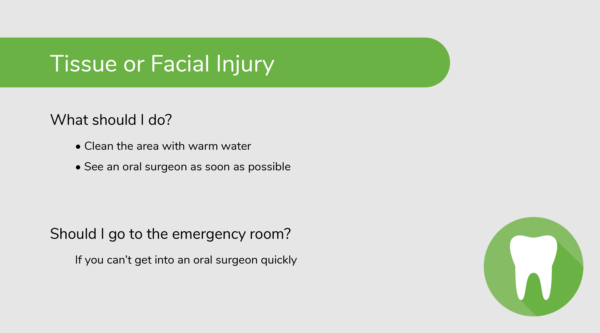 What to Do About a Tissue or Facial Injury (Dental Emergency)