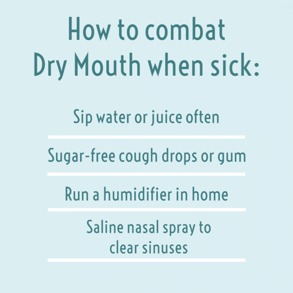 How to Fight Dry Mouth When Sick